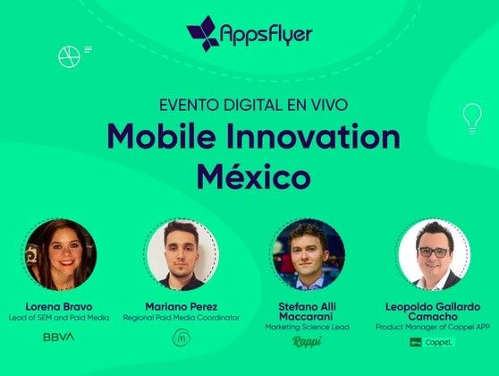 AppsFlyer celebró su 1er foro virtual ''Mobile Innovation México''