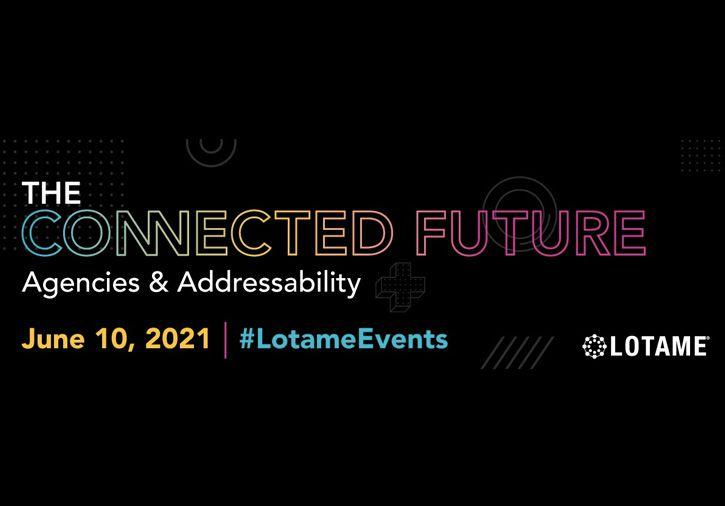 The Connected Future, el evento de Lotame sobre publicidad direccionable en la era de la privacidad